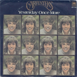 Yesterday Once More (song) 1973 single by Carpenters
