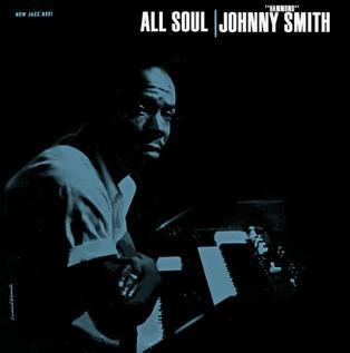 "<i>All Soul</i> album by Johnny ""Hammond"" Smith"