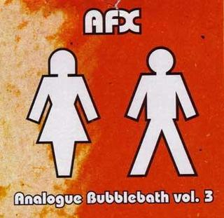 <i>Analogue Bubblebath Vol 3</i> 1993 EP by AFX