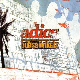 Adios (Böhse Onkelz album) - Wikipedia