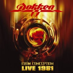 <i>From Conception: Live 1981</i> 2007 live album by Dokken