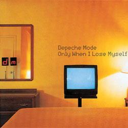 Only When I Lose Myself 1998 single by Depeche Mode