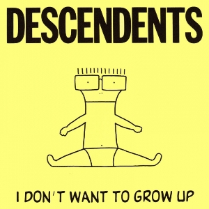 https://upload.wikimedia.org/wikipedia/en/6/67/Descendents_-_I_Don%27t_Want_to_Grow_Up_cover.jpg