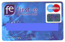 A First-E Maestro Card issued in 2000