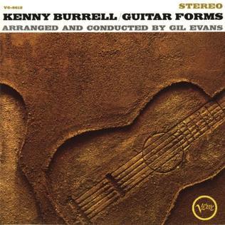 <i>Guitar Forms</i> 1965 studio album by Kenny Burrell