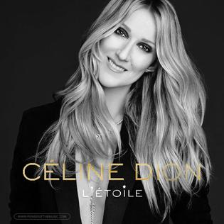 Létoile (song) 2016 single by Celine Dion