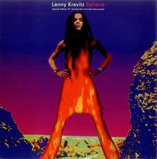 Believe (Lenny Kravitz song) 1993 single by Lenny Kravitz