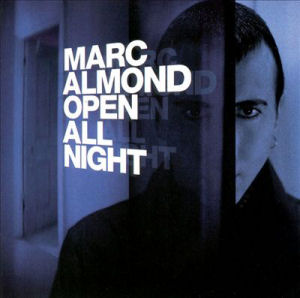 <i>Open All Night</i> (Marc Almond album) 1999 studio album by Marc Almond