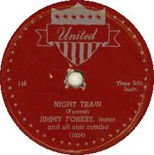 Night Train (Jimmy Forrest composition) blues instrumental standard, covered by James Brown