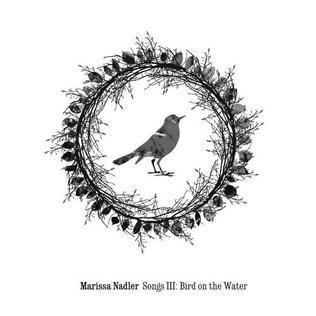 Songs III- Bird on the Water.jpg
