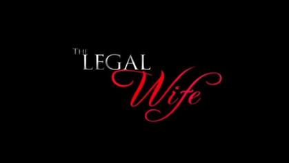 The Legal Wife – April 21, 2014