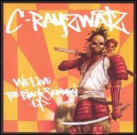 <i>We Live: The Black Samurai</i> 2004 EP by C-Rayz Walz