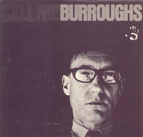 <i>Call Me Burroughs</i> 1965 studio album by William S. Burroughs