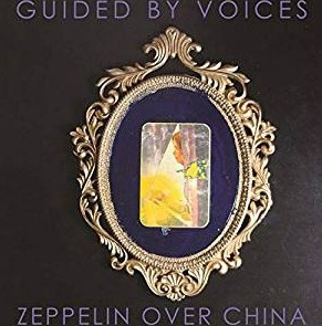 <i>Zeppelin Over China</i> 2019 studio album by Guided by Voices