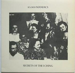 <i>Secrets of the I Ching</i> album by 10,000 Maniacs
