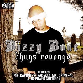 <i>Thugs Revenge</i> 2006 studio album by Bizzy Bone