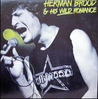 <i>Herman Brood & His Wild Romance</i> (album) 1979 compilation album by Herman Brood & His Wild Romance