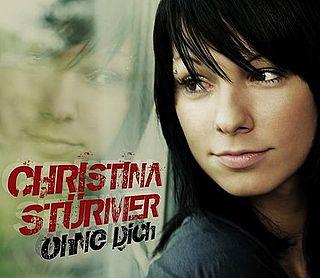 Ohne Dich Christina Stürmer Song Wikipedia