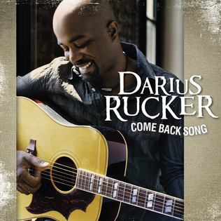 Come Back Song 2010 single by Darius Rucker