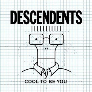 https://upload.wikimedia.org/wikipedia/en/6/68/Descendents_-_Cool_to_Be_You_cover.jpg