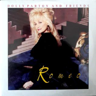 Romeo (Dolly Parton song) 1993 single by Dolly Parton and Friends