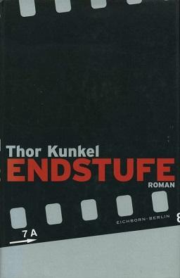 <i>Endstufe</i> (novel) novel by the German writer Thor Kunkel