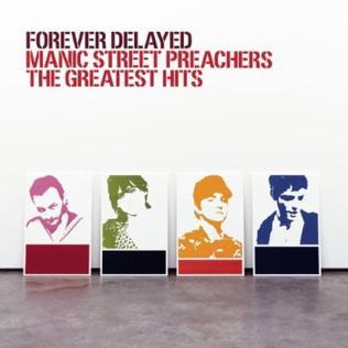 <i>Forever Delayed</i> Manic Street Preachers album