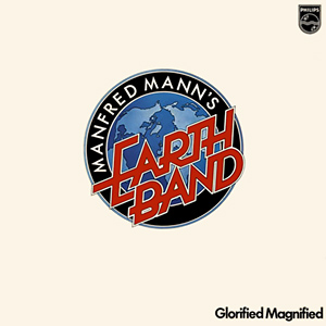 <i>Glorified Magnified</i> 1972 studio album by Manfred Manns Earth Band
