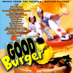 Good burger music from the