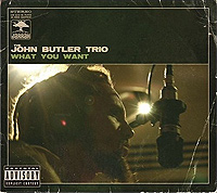 <i>What You Want</i> (EP) 2004 EP by John Butler Trio