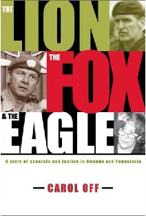 <i>The Lion, the Fox & the Eagle</i> book by Carol Off