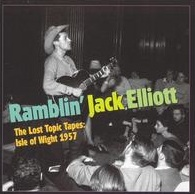 <i>The Lost Topic Tapes: Isle of Wight 1957</i> 2004 compilation album by Ramblin Jack Elliott