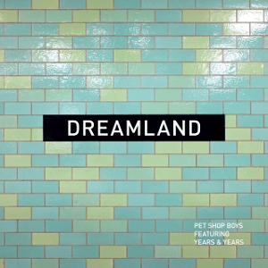 Survivor >> 6 Months 1 Song 2019 -Segundo Semestre - Segunda Parte  - Página 5 Pet_Shop_Boys_-_Dreamland