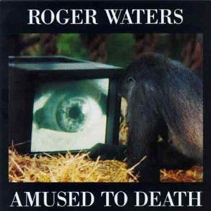 Toute la musique que j'aime ! - Page 20 Roger_Waters_Amused_to_Death