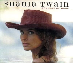 """Any Man of Mine original song written and produced by Shania Twain and Robert John """"Mutt"""" Lange"""