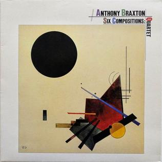 [Jazz] Anthony Braxton - Page 3 Six_Compositions_Quartet