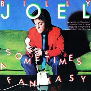 Sometimes a Fantasy 1980 single by Billy Joel