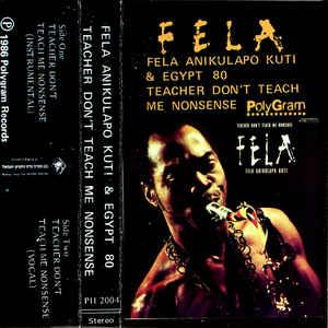 <i>Teacher Dont Teach Me Nonsense</i> 1986 studio album by Fela Kuti