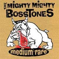 <i>Medium Rare</i> (The Mighty Mighty Bosstones album) 2007 compilation album by The Mighty Mighty Bosstones