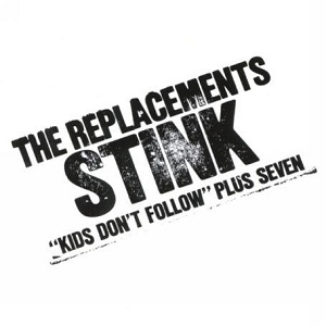 <i>Stink</i> (EP) 1982 EP by The Replacements