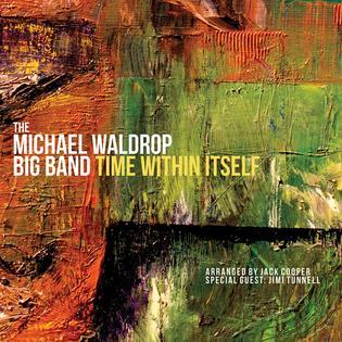 <i>Time Within Itself</i> 2015 studio album by Michael Waldrop