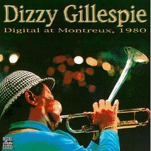 <i>Digital at Montreux, 1980</i> 1981 live album by Dizzy Gillespie