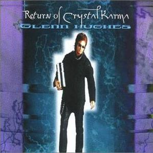 <i>Return of Crystal Karma</i> album by Glenn Hughes