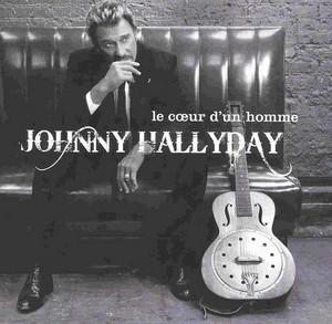 <i>Le Cœur dun homme</i> 2007 studio album by Johnny Hallyday