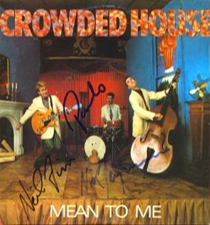 Mean to me crowded house song wikipedia for House music meaning