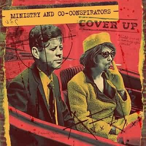<i>Cover Up</i> (Ministry album) 2008 studio album by Ministry and Co-Conspirators