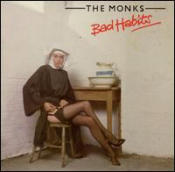 Bad Habits (The Monks album)