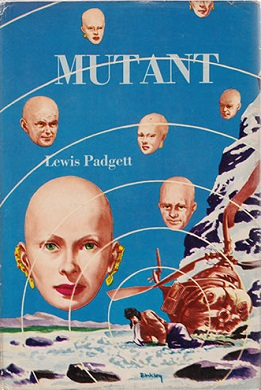 <i>Mutant</i> (short story collection) sci-fi collection by Lewis Padgett