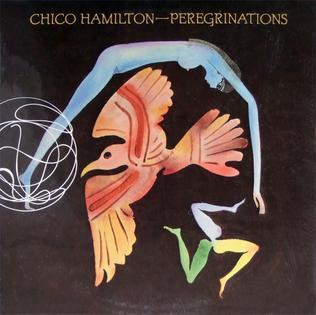 <i>Peregrinations</i> album by Chico Hamilton