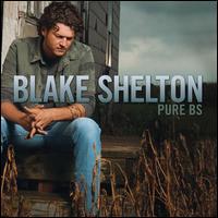 <i>Pure BS</i> 2007 studio album by Blake Shelton